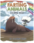 Farting Animals Coloring Book. 50 Coloring Pages.: A Fun Coloring Book for Animal Lovers, Very Relaxing with Unique and Exclusive Designs to Relieve S Cover Image