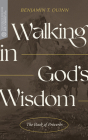 Walking in God's Wisdom: The Book of Proverbs (Transformative Word) Cover Image