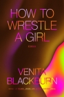 How to Wrestle a Girl: Stories Cover Image