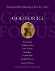 God for Us: Rediscovering the Meaning of Lent and Easter Cover Image