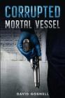 Corrupted Mortal Vessel Cover Image
