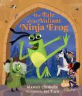 The Tale of the Valiant Ninja Frog Cover Image