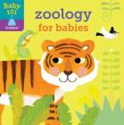 Baby 101: Zoology for Babies Cover Image