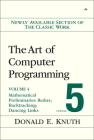 The Art of Computer Programming, Volume 4, Fascicle 5: Mathematical Preliminaries Redux; Introduction to Backtracking; Dancing Links Cover Image