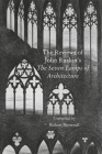 The Reviews of John Ruskin's 'Seven Lamps of Architecture' Cover Image