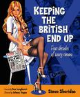 Keeping the British End Up: Four Decades of Saucy Cinema Cover Image