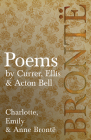 Poems - by Currer, Ellis & Acton Bell Cover Image