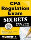 CPA Regulation Exam Secrets Study Guide: CPA Test Review for the Certified Public Accountant Exam Cover Image