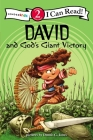 David and God's Giant Victory (I Can Read Books: Level 2) Cover Image