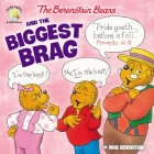 The Berenstain Bears and the Biggest Brag Cover Image
