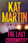 The Last Goodnight: A Riveting New Thriller (Blood Ties, The Logans #1) Cover Image