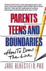 Parents, Teens and Boundaries: How to Draw the Line Cover Image