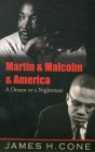 Martin & Malcolm & America: A Dream or a Nightmare Cover Image
