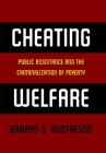 Cheating Welfare: Public Assistance and the Criminalization of Poverty Cover Image