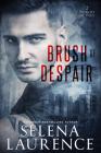 Brush of Despair (Dublin Devils #2) Cover Image