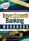 Investment Banking Workbook: Valuation, Lbos, M&a, and IPOs (Wiley Finance) Cover Image