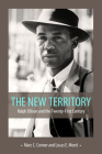 The New Territory: Ralph Ellison and the Twenty-First Century Cover Image