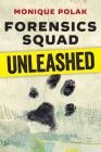 Forensics Squad Unleashed Cover Image