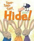 Tippy-Tippy-Tippy, Hide! Cover Image