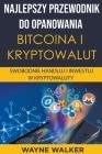 Najlepszy Przewodnik Do Opanowania Bitcoina i Kryptowalut Cover Image
