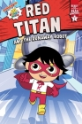 Red Titan and the Runaway Robot: Ready-to-Read Graphics Level 1 (Ryan's World) Cover Image