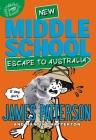 Middle School: Escape to Australia Cover Image