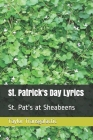 St. Patrick's Day Lyrics: St. Pat's at Sheabeens Cover Image