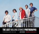 The Lost Rolling Stones Photographs: The Bob Bonis Archive, 1964-1966 Cover Image