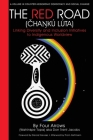 The Red Road (Čhaŋkú Lúta): Linking Diversity and Inclusion Initiatives to Indigenous Worldview Cover Image