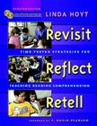 Revisit, Reflect, Retell, Updated Edition: Time-Tested Strategies for Teaching Reading Comprehension [With CDROM and DVD] Cover Image
