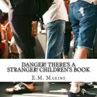 Danger! There's a Stranger! Children's Book Cover Image