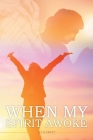 When My Spirit Awoke Cover Image