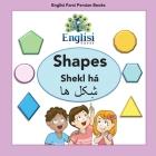 Englisi Farsi Persian Books Shapes Shekl há: Shapes Shekl há Cover Image