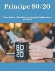 Principe 80/20: Descriptions, définitions, et exemple d'applications et calculs Cover Image