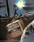The Real Revolution: The Global Story of American Independence Cover Image