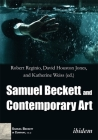 Samuel Beckett and Contemporary Art (Samuel Beckett in Company) Cover Image