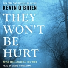 They Won't Be Hurt Lib/E Cover Image