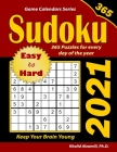 2021 Sudoku: 365 Easy to Hard Puzzles for Every Day of the Year: Keep Your Brain Young Cover Image