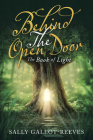 Behind the Open Door: The Book of Light Cover Image