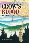 Crow's Blood: Seven Days Cover Image