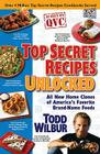 Top Secret Recipes Unlocked: All New Home Clones of America's Favorite Brand-Name Foods Cover Image