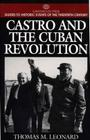 Castro and the Cuban Revolution (Greenwood Press Guide to Historic Events of the Twentieth Century) Cover Image