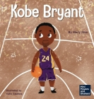Kobe Bryant: A Kid's Book About Learning From Your Losses Cover Image