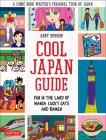 Cool Japan Guide: Fun in the Land of Manga, Lucky Cats and Ramen Cover Image
