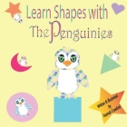 Learn Shapes With The Penguinies Cover Image