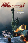 Deadly Contradictions: The New American Empire and Global Warring Cover Image
