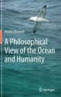 A Philosophical View of the Ocean and Humanity (Springerbriefs in Environmental Science) Cover Image