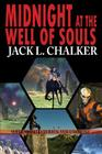 Midnight at the Well of Souls (Well World Saga: Volume 1) Cover Image
