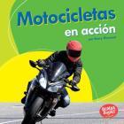 Motocicletas En Acción (Motorcycles on the Go) Cover Image