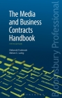 The Media and Business Contracts Handbook: Fifth Edition Cover Image